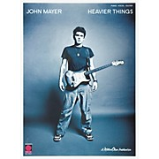 Cherry Lane John Mayer Heavier Things Piano, Vocal, Guitar Songbook