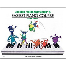 Willis Music John Thompson's Easiest Piano Course Part 3