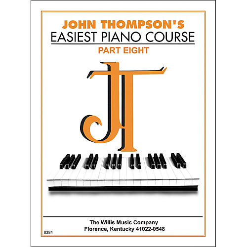 Willis Music John Thompson's Easiest Piano Course Part 8