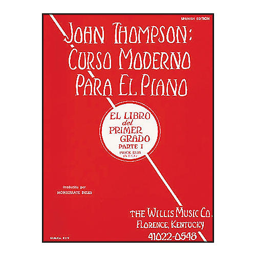 Willis Music John Thompson's Modern Course for Piano Book 1 (Spanish Edition) Curso Moderno-thumbnail