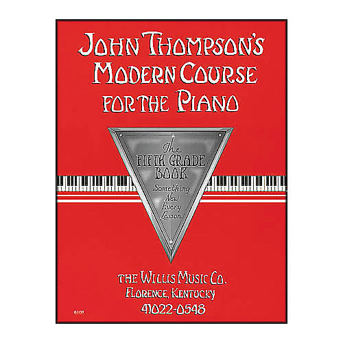 Willis Music John Thompson's Modern Course for The Piano Fifth Grade Book