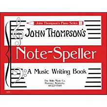 Willis Music John Thompson's Note Speller A Music Writing Book