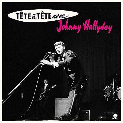 Alliance Johnny Hallyday - Tete A Tete Avec Johnny Hallyday + 4 Bonus Tracks