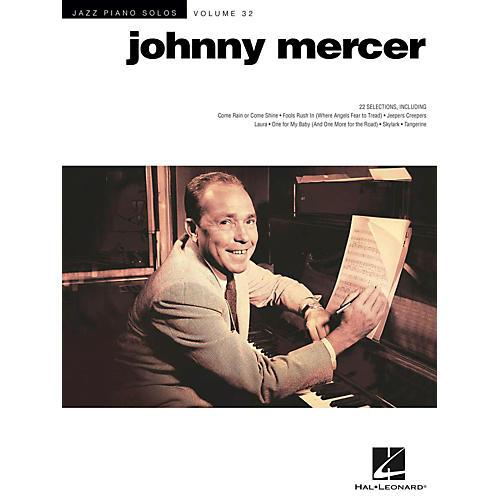 Hal Leonard Johnny Mercer - Jazz Piano Solos Series Vol. 32