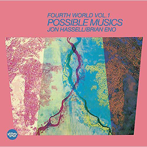 Alliance Jon Hassell - Fourth World Music I: Possible Musics