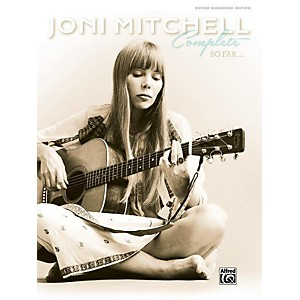 Alfred Joni Mitchell - Complete So Far Guitar Songbook Hardcover Edition by Alfred