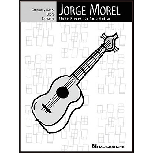 Hal Leonard Jorge Morel Three Pieces for Solo Guitar-thumbnail