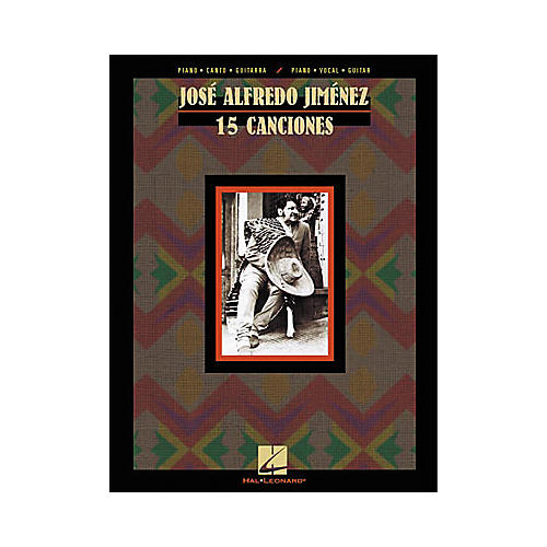Hal Leonard Jose Alfredo Jimenez 15 Canciones Composer Collection Piano, Vocal, Guitar Songbook