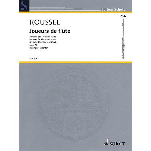 Schott Joueurs de flûte (Four Pieces, Op. 27 Flute and Piano) Woodwind Series