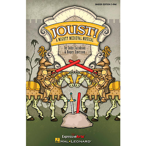 Hal Leonard Joust! - A Mighty Medieval Musical Singer's Edition 5 Pak