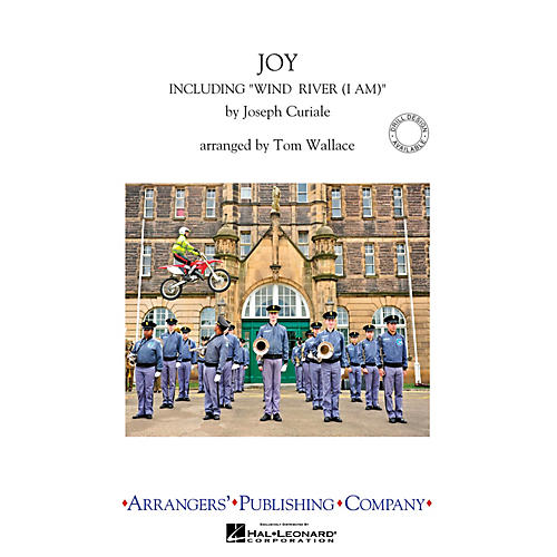 Arrangers Joy Marching Band Level 4 Arranged by Tom Wallace