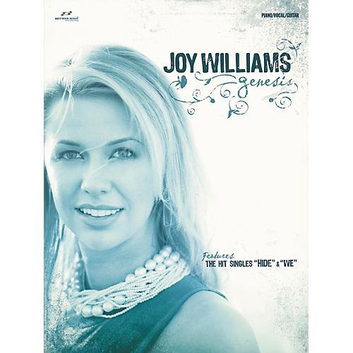 "Brentwood-Benson Joy Williams "" Genesis Piano/Vocal/Guitar Artist Songbook"