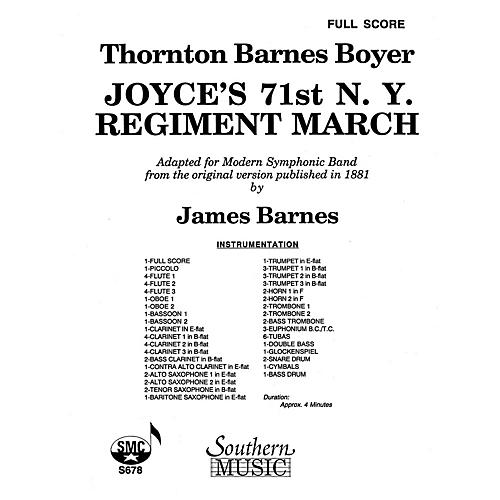 Southern Joyce's 71st N.Y. Regiment March (Band/Concert Band Music) Concert Band Arranged by James Barnes
