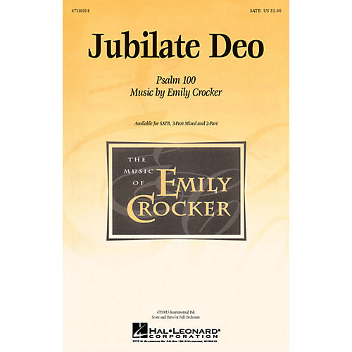 Hal Leonard Jubilate Deo SATB composed by Emily Crocker