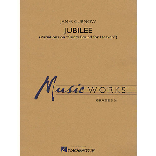 Hal Leonard Jubilee (Variations on Saints Bound for Heaven) - Music Works Series Grade 3