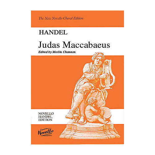 Novello Judas Maccabaeus SATB Score Composed by Georg Friedrich Händel