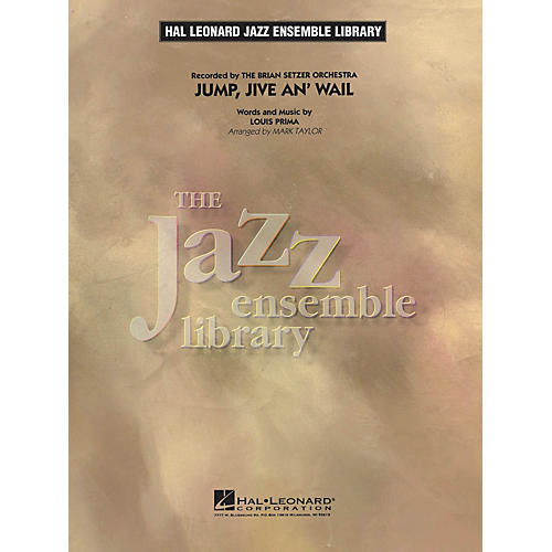 Hal Leonard Jump, Jive An' Wail Jazz Band Level 4 by The Brian Setzer Orchestra Arranged by Mark Taylor