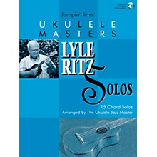 Flea Market Music Jumpin' Jim's Ukulele Masters: Lyle Ritz Solos (Book/CD)