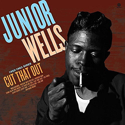 Alliance Junior Wells - Cut That Out