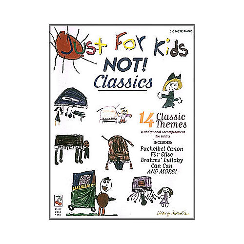 Cherry Lane Just for Kids Classics for Big Note Piano