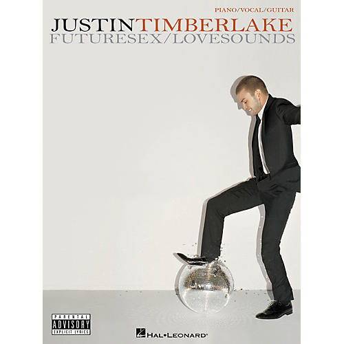 Hal Leonard Justin Timberlake FutureSex/Lovesounds Piano, Vocal, Guitar Songbook