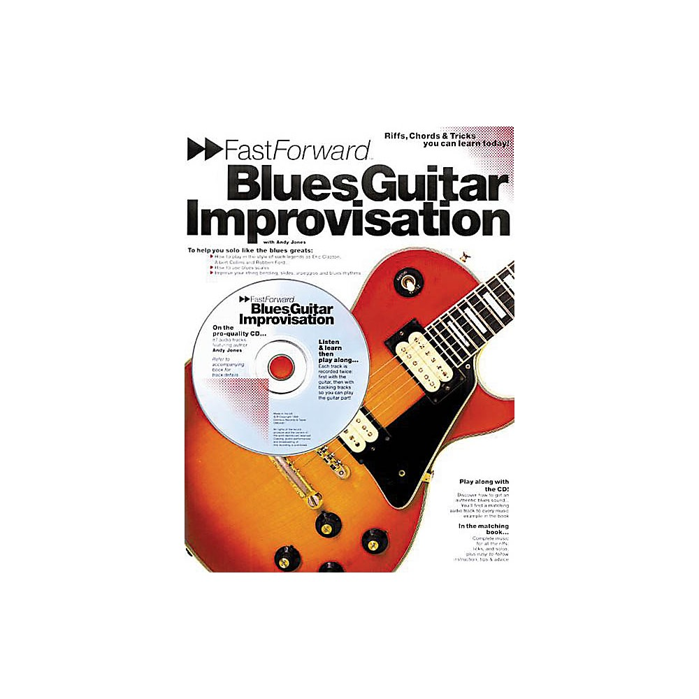 Music Sales Fast Forward Blues Guitar Improvisation Music Sales America Series Softcover With Cd By Andy Jones 1500000120013