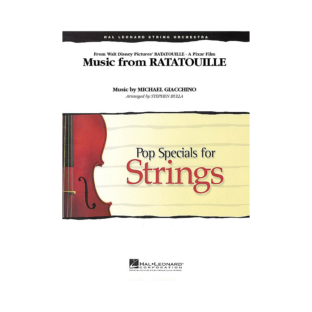 Hal Leonard Music From Ratatouille Pop Specials For Strings Series Arranged By Stephen Bulla 1500000123886