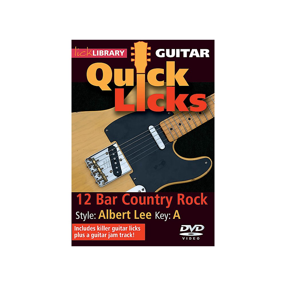 Licklibrary 12-Bar Country Rock Quick Licks (Style: Albert Lee; Key: A) Lick Library Series Dvd By Steve Trovato 1500000133405