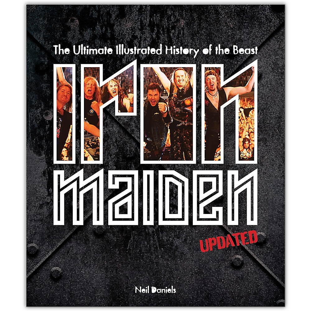 Hal Leonard Iron Maiden The Ultimate Illustrated History Of The Beast 1500000147139