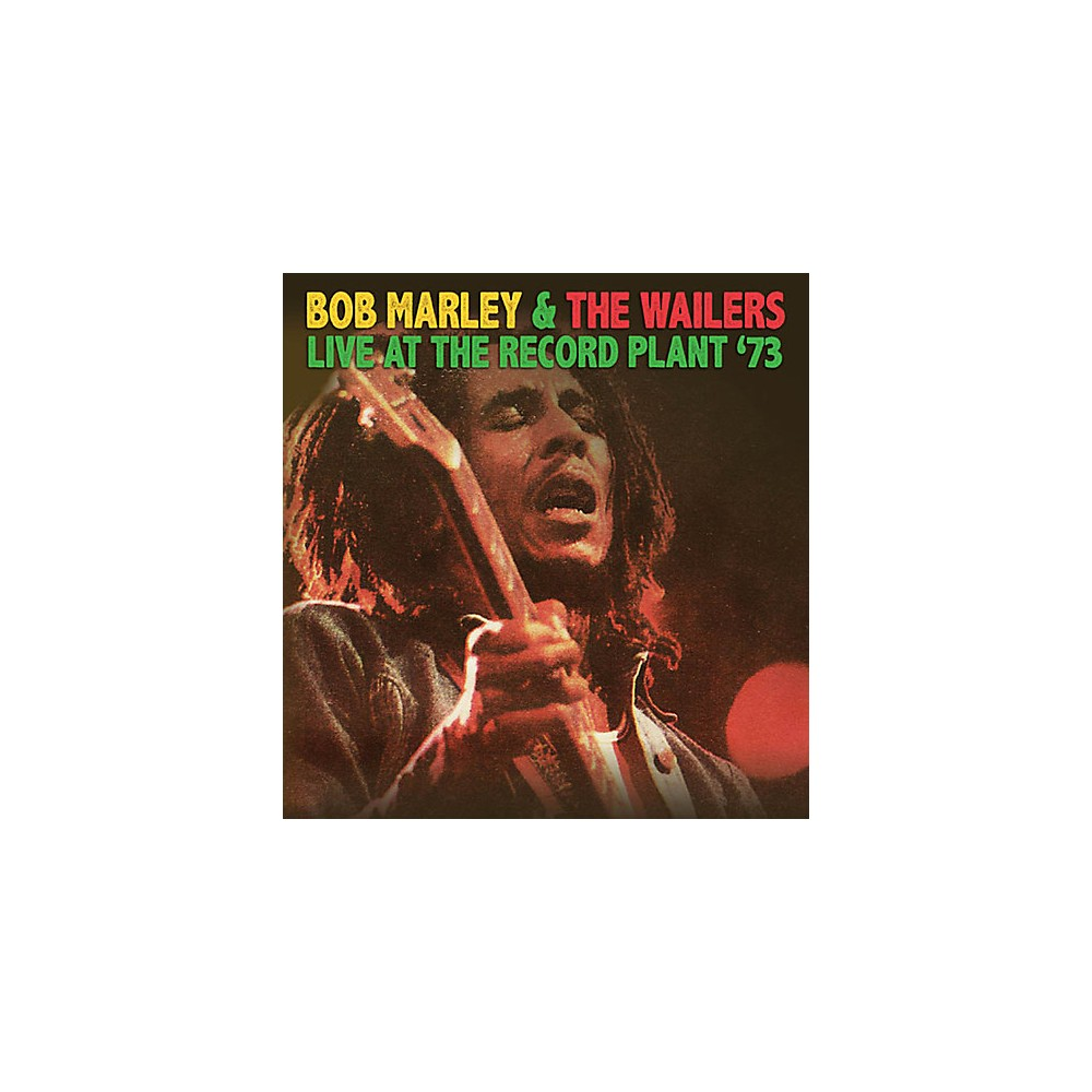 Alliance Bob Marley & The Wailers Live At The Record Plant '73 1500000168835