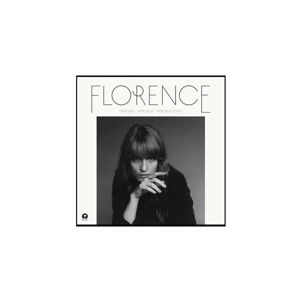 Alliance Florence + The Machine How Big How Blue How Beautiful 1500000188010