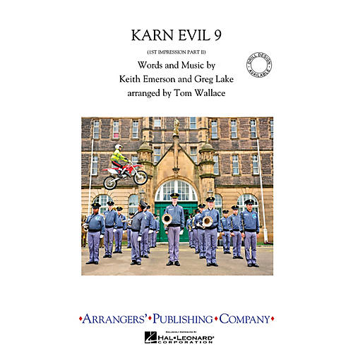 Arrangers Karn Evil 9 Marching Band Level 3.5 Arranged by Tom Wallace