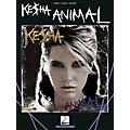 Hal Leonard Ke$Ha - Animal (Kesha) PVG Songbook thumbnail