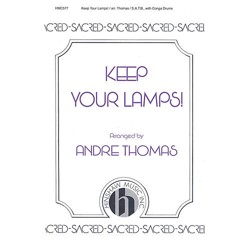 Hinshaw Music Keep Your Lamps! SATB arranged by André Thomas