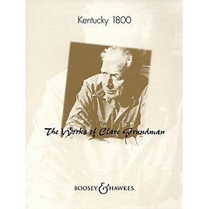 Boosey and Hawkes Kentucky 1800 Concert Band Composed by Clare Grundman by Boosey and Hawkes