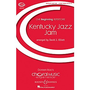 Boosey and Hawkes Kentucky Jazz Jam CME Beginning 2PT TREBLE arranged by ... by Boosey and Hawkes