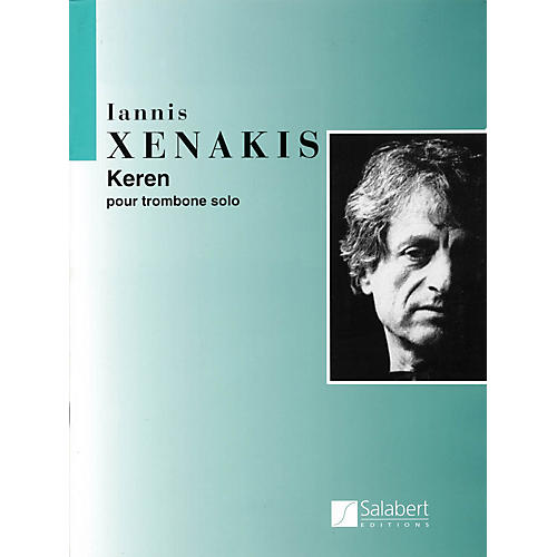 Editions Salabert Keren (Trombone Solo) Instrumental Series Composed by Iannis Xenakis