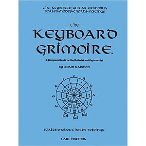 Carl Fischer Keyboard Grimoire - A Complete Guide for the Guitarist and Key... by Carl Fischer