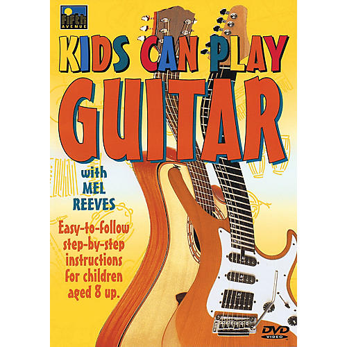 Music Sales Kids Can Play Guitar Music Sales America Series DVD Written by Mel Reeves