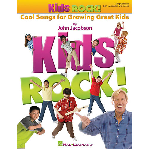 Hal Leonard Kids Rock! - Cool Songs for Growing Great Kids CLASSRM KIT Composed by John Jacobson