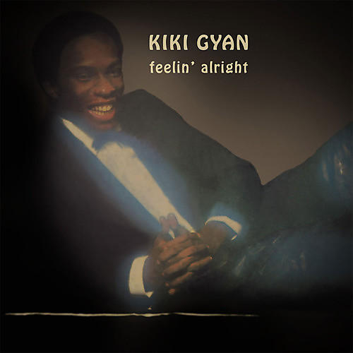 Alliance Kiki Gyan - Feelin' Alright