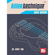 Mel Bay Killer Technique: Bass Guitar
