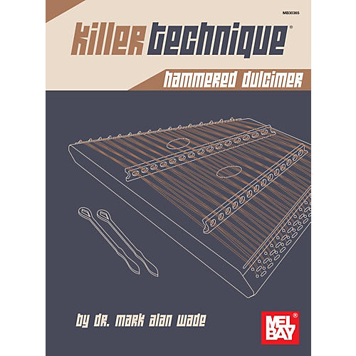 Mel Bay Killer Technique: Hammered Dulcimer-thumbnail
