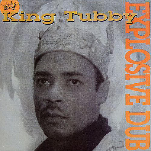Alliance King Tubby - Explosive Dub