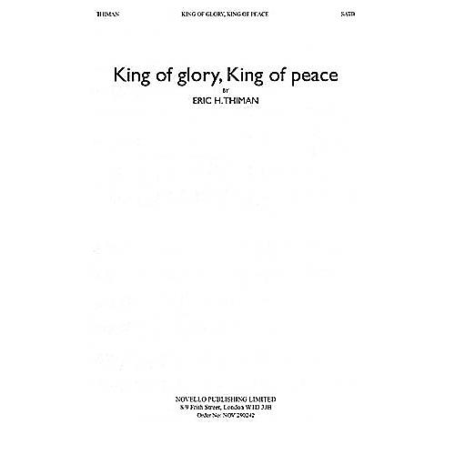 Novello King of Glory, King of Peace SATB Composed by Eric Thiman