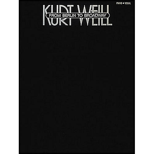 Hal Leonard Kurt Weill - From Berlin To Broadway arranged for piano, vocal, and guitar (P/V/G)-thumbnail