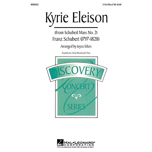 Hal Leonard Kyrie Eleison (from Mass No. 2) 3-Part Mixed arranged by Joyce Eilers
