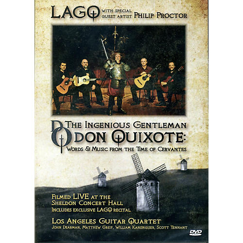 Mel Bay LAGQ: The Ingenious Gentleman Don Quixote  DVD