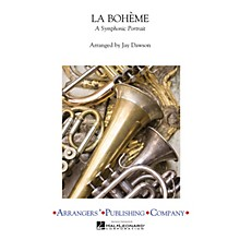 Arrangers La Boheme A Symphonic Portra Concert Band Arranged by Jay Dawson