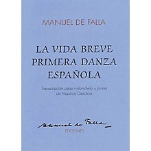 Union Musicale La Vida Breve Primera Danza Espanola (for Cello and Piano) Music Sales America Series